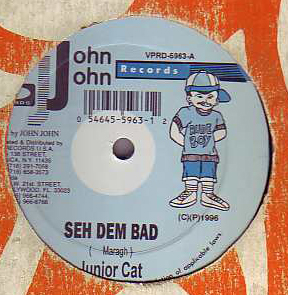 Junior Cat - Patient Man / Seh Dem Bad