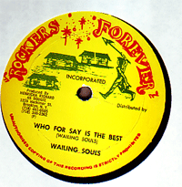 Wailing Souls - Who For Say Is The Best
