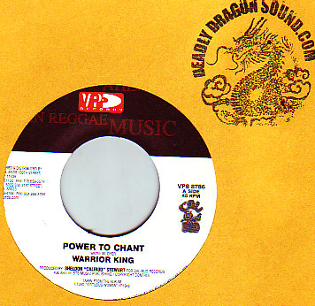 Warrior King - Power To Chant / Jah Is Always There