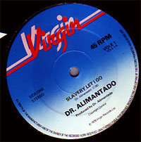 Dr. Alimentado - Slavery Let I Go / Find The One