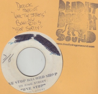 Derrick Harriott / Bobby Ellis - Walk The Streets /  Step Softly