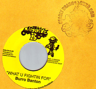 Burro Banton - What U Fighting For