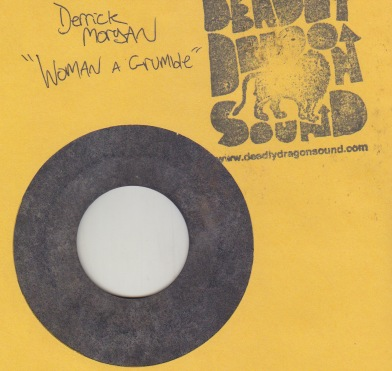 Derrick Morgan - Woman a Grumble / Dont Be a Fool
