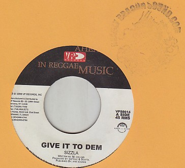 Sizzla - Give It To Dem