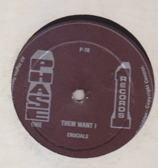 Crucials / Tabby - Them Want I / Takes A Miracle