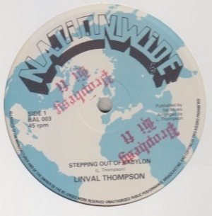Linval Thompson - Stepping Out Of Babylon / Mind Babylon