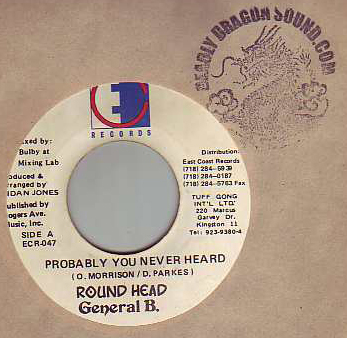 Roundhead & General B. - Probably You Never Heard