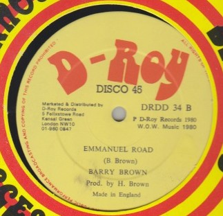 Barry Brown / George Nooks - Emmanuel Road / Ive Got To Go