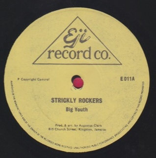 Big Youth / Augustus Pablo - Strictly Rockers / No Entry