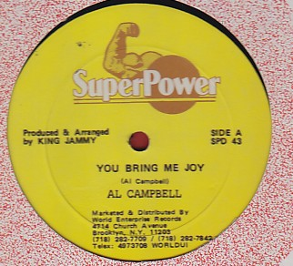 Al Campbell / Tiger - You Bring Me Joy / Dam Thing