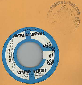 Wayne Marshall / Ward 21 - Gimme A Light / Haters