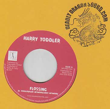 Harry Toddler / Troublesome - Flossing / Mad World