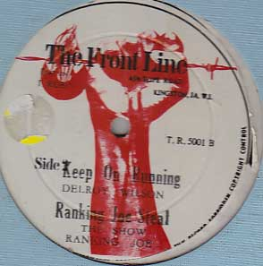 Delroy Wilson / Ranking Joe - Keep On Running / The Show / Up The Big Hill