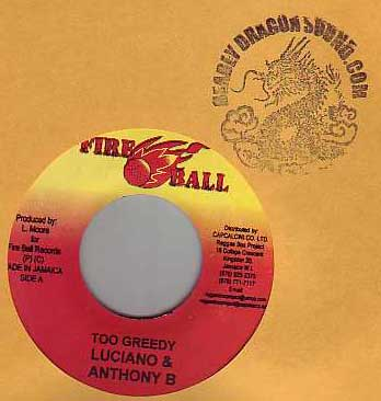 Luciano & Anthony B / Luciano - Too Greedy / Wandering Woman