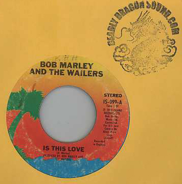 Bob Marley & The Wailers - Is This Love / Crisis