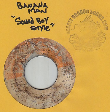 Banana Man - Sound Boy Style