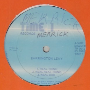 Barrington Levy - Real Thing / Give Me Your Love