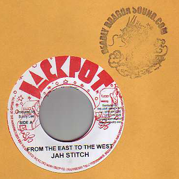 Jah Stitch - From The East To The West