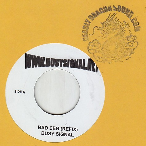 Busy Signal - Bad Eeh Refix / Touch It Refix