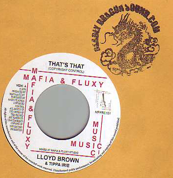 Lloyd Brown & Tippa Irie - Thats That