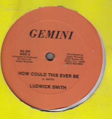 Ludwick Smith / Rappa Robert - How Could This Ever Be / She Worked Hard