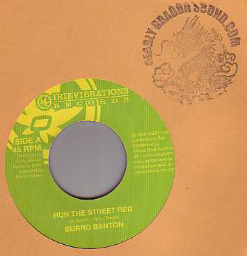 Burro Banton - Run The Street Red