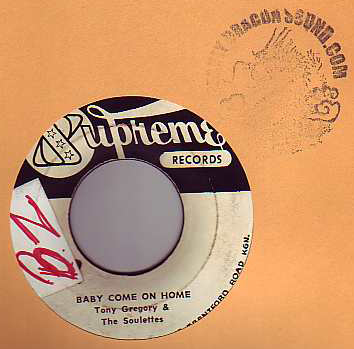 Tony Gregory & The Soulettes - Baby Come On Home / Maria Elena