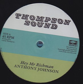 Anthony Johnson / Bunny Lye Lye - Hey Mr. Richman / Dont You Try