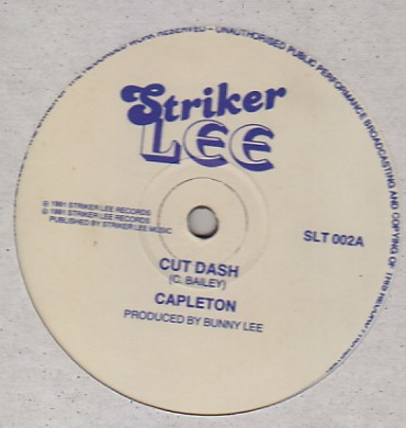 Capleton / Daddy Blue - Cut Dash / Man Thief