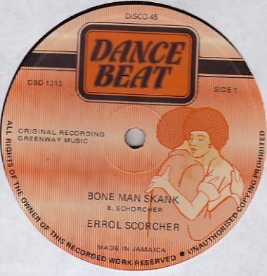 Errol Scorcher - Bone Man Skank