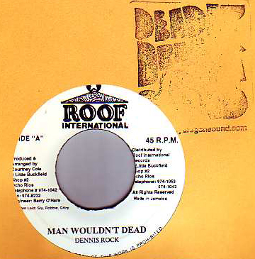 Dennis Rock - Man Wouldnt Dead