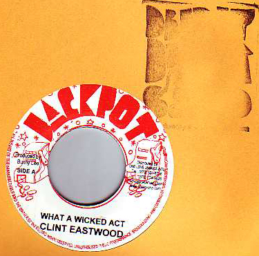 Clint Eastwood - What A Wicked Act