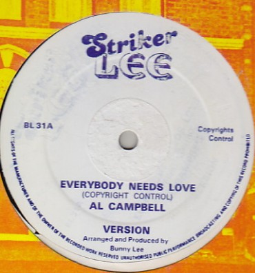 Al Campbell / Cornel Campell - Everybody Needs Love / Come To Me Softly