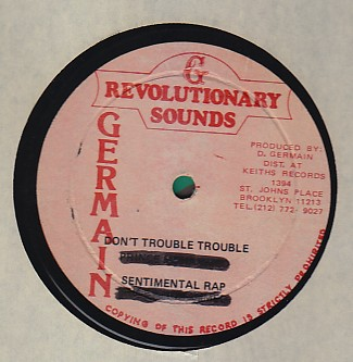 The Revolutionaries - Dont Trouble Trouble / Sentimental Rap