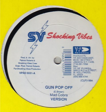 Cobra / Don Yute - Gun Pop Off / Ten Out A Ten