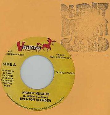 Everton Blender / Iyashanty - Higher Heights / Hungry Mouth To Feed