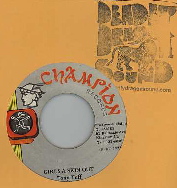 Tony Tuff - Girls A Skin Out