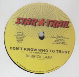 Derrick Lara - Dont Know Who To Trust