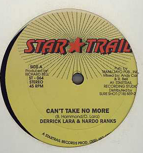 Derrick Lara & Nardo Ranks - Cant Take No More