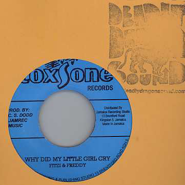 Fitzi & Freddy / Winston Samuels - Why Did My Little Girl Cry / I Wont Be Discourage
