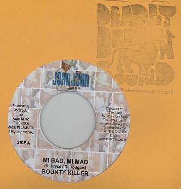 Bounty Killer - Mi Bad Mi Mad