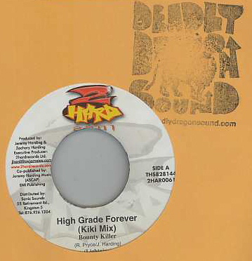 Bounty Killer - High Grade Forever