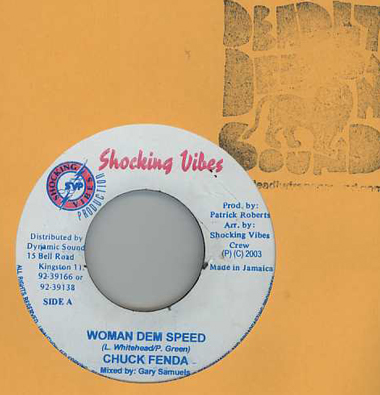 Chuck Fender / Natural Black - Woman Dem Speed / Nah Give Up