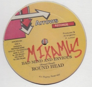 Round Head - Bad Mind And Envious