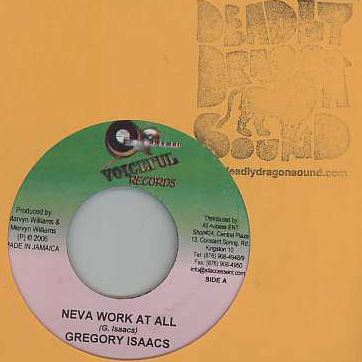 Gregory Isaacs / Christinti - Neva Work At All / Hail To The Most High