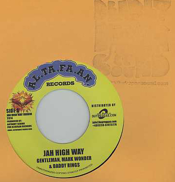 Gentleman & Mark Wonder & Daddy Rings / Chezidek - Jah High Way / Give Thanks
