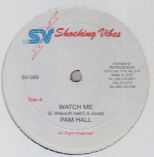 Pam Hall - Watch Me