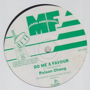 Poison Chang - Do Me A Favour