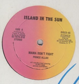 Prince Alla & The Nazarene - Mama Dont Fight / Sun Is Shining