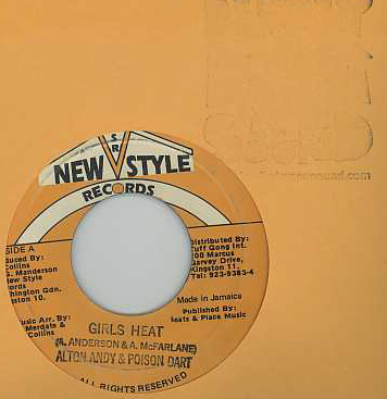 Alton Andy & Poison Dart - Girls Heat